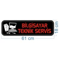 Bilgisayar Teknik Servisi Led Tabelası 17x60cm