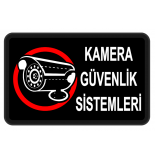 Güvenlik Sistemleri - Kamera - Alarm Tabela
